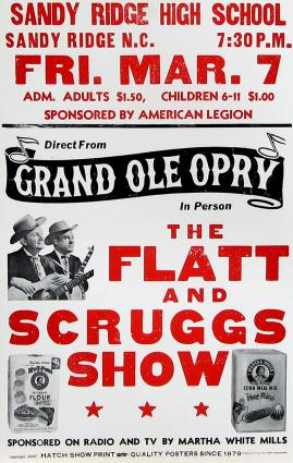Flatt & Scruggs Show Poster - Sandy Ridge Sandy Ridge, North Carolina, from 1958. Hatch Show Print, Nashville
